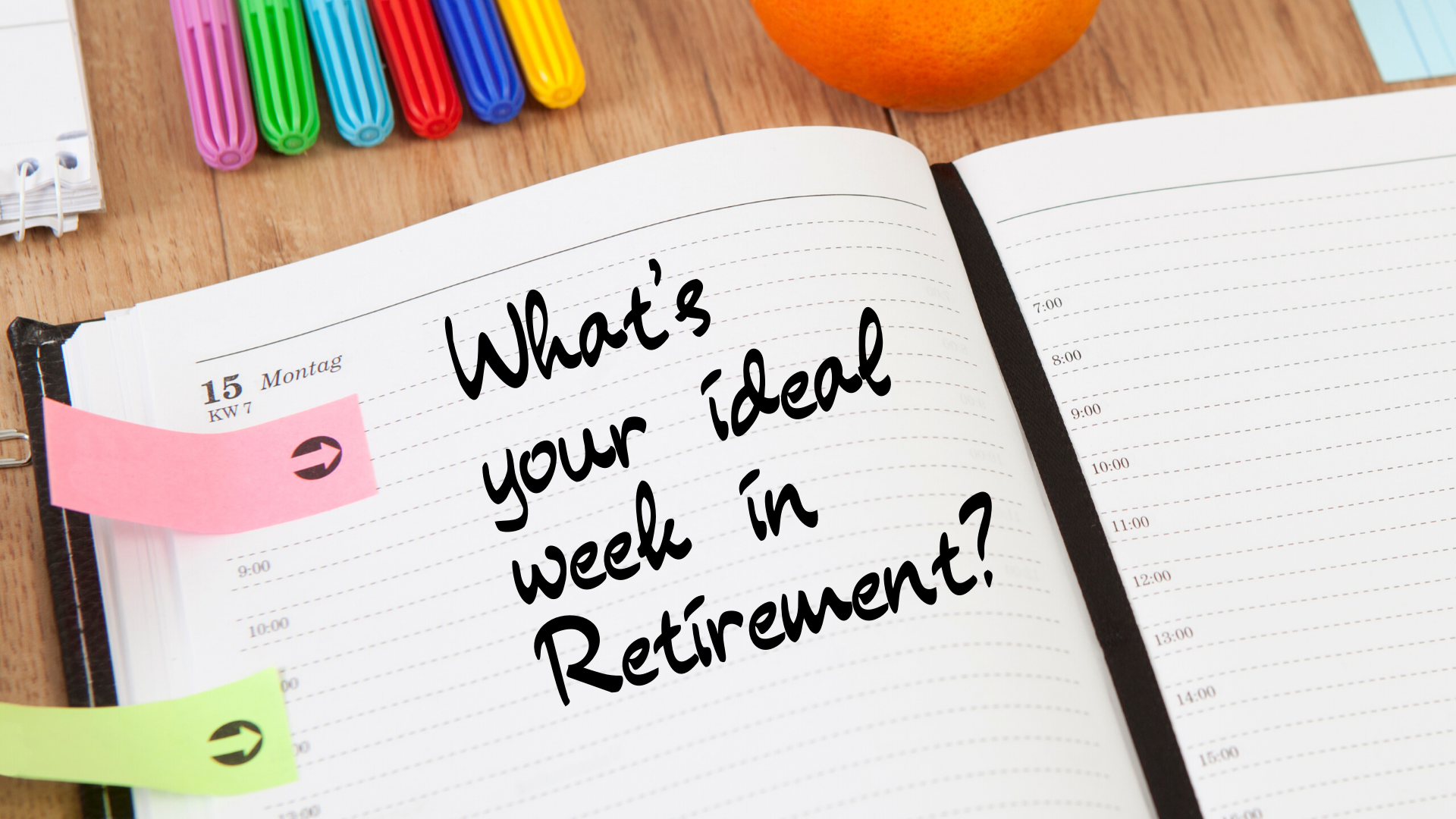 How Will You Fill In Your Retirement Calendar?