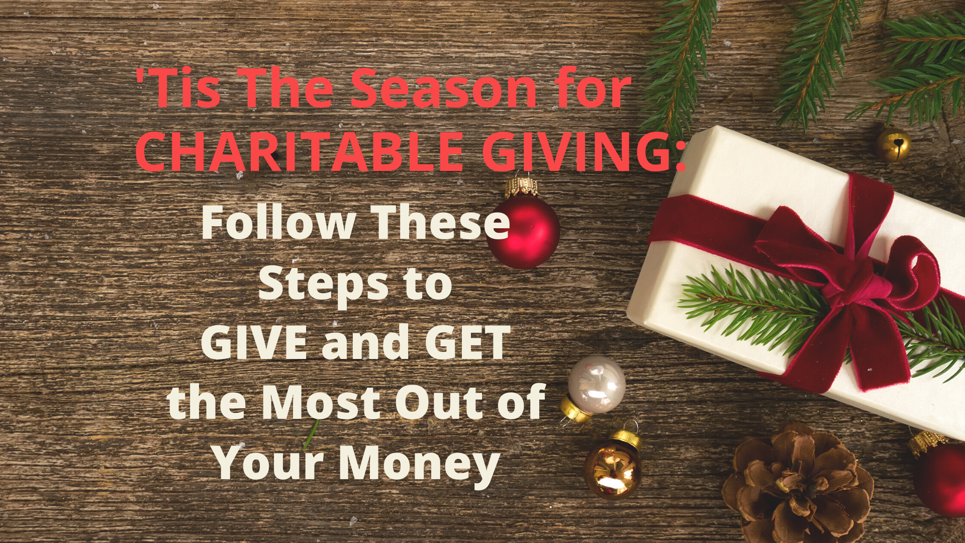 Giving: How To Do The Most Good Without Disrupting Your Financial Plan